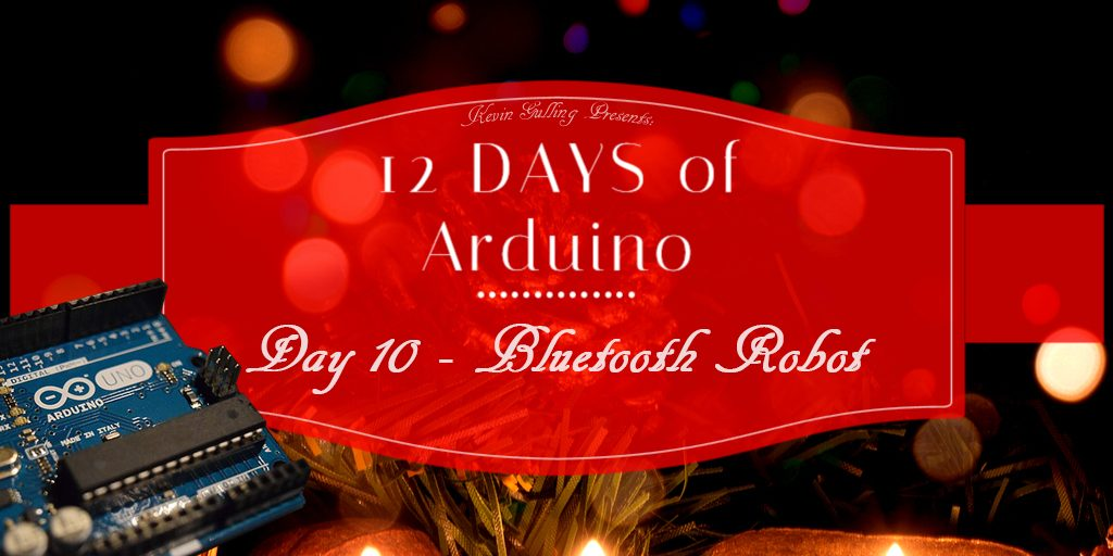 12 days of arduino day 10